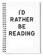 Book Shirt Rather Be Reading Dark Reading Authors Librarian Writer Gift Spiral Notebook