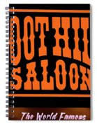 Boot Hill Saloon Sign Spiral Notebook