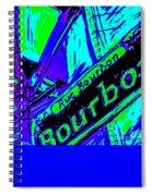 Bourbon Street In Blue Spiral Notebook