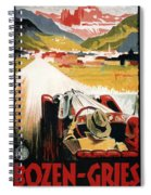 Bozen-gries - Dolomiten - Bolzano-gries - Retro Travel Poster - Vintage Poster Spiral Notebook