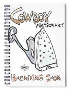 Branding Iron Spiral Notebook