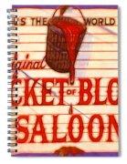 Bucket Of Blood Saloon Spiral Notebook
