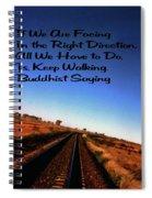 Buddhist Proverb Spiral Notebook