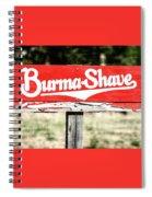 Burma Shave #1 Spiral Notebook