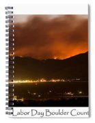 Burning Foothills Above Boulder Fourmile Wildfire Panorama Poster Spiral Notebook