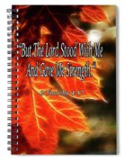 But The Lord Stood With Me Spiral Notebook