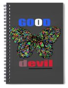 Butterfly Good And Bad  Spiral Notebook