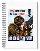 Buy Bonds Every Payday Spiral Notebook