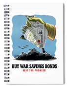 Buy War Savings Bonds Spiral Notebook