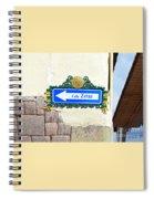 Calle Zetas Sign, Cusco, Peru Spiral Notebook