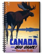 Canada For Big Game Travel Canadian Pacific - Moose - Retro Travel Poster - Vintage Poster Spiral Notebook