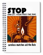 Careless Matches Aid The Axis Spiral Notebook