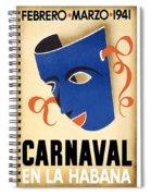 Carnaval En La Habana 1941 - Carnival Mask - Retro Travel Poster - Vintage Poster Spiral Notebook