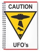 Caution Ufos Spiral Notebook