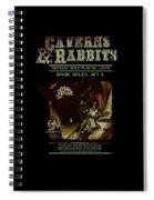 Caverns And Rabbits Spiral Notebook