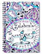 Celebrate Caregivers Spiral Notebook