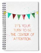 Center Of Attention- Card Spiral Notebook