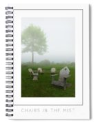 Chairs In The Mist Poster Spiral Notebook