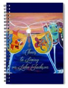 Cheers To Living On Lake Jackson Spiral Notebook