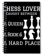 Chess Lover Between A Queen Rook Hard Place Chess Pieces Spiral Notebook