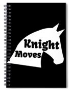 Chess Player Gift Knight Moves Horse Lover Chess Lover Spiral Notebook