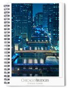 Chicago Bridges Poster Spiral Notebook