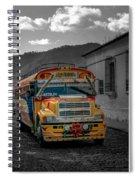 Chicken Bus - Antigua Guatemala Spiral Notebook