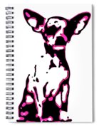 Chihuahua In Pink Spiral Notebook