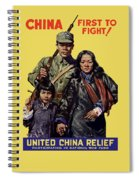 China - First To Fight - Ww2 Spiral Notebook