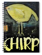 Chirp Spiral Notebook