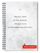 Chuck Palahniuk Quotes - Literary Quotes - Book Lover Gifts - Typewriter Quotes Spiral Notebook
