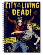City Of The Living Dead Comic Book Poster Spiral Notebook
