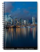 City Of Vancouver British Columbia Canada Spiral Notebook