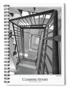 Climbing Stairs Spiral Notebook