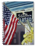 Closed For Business Spiral Notebook