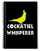 Cockatiel Whisperer Spiral Notebook