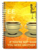 Coffee, Another Cup Please Spiral Notebook