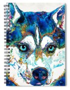 Colorful Husky Dog Art By Sharon Cummings Spiral Notebook