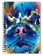 Colorful Pug Art - Smug Pug - By Sharon Cummings Spiral Notebook