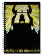 Come Boldly To The Throne Of Grace Spiral Notebook