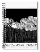 Continental Divide - Indian Peaks - Poster Spiral Notebook