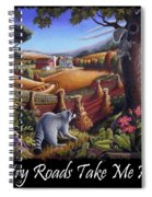 Country Roads Take Me Home T Shirt - Coon Gap Holler - Appalachian Country Landscape 2 Spiral Notebook