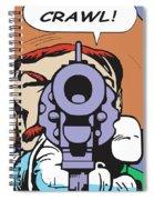 Crawl Spiral Notebook