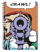 Crawl Spiral Notebook