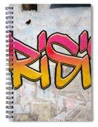 Crisis As Graffiti On A Wall  Spiral Notebook