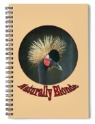 Crowned Crane - Naturally Blonde - Transparent Spiral Notebook