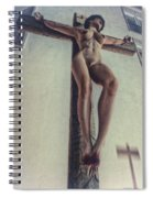 Crucified In The Street Spiral Notebook
