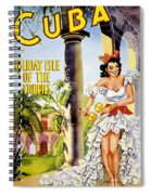 Cuba Holiday Isle Of The Tropics Vintage Poster Spiral Notebook