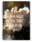 Dance In The Rain Urban Grunge Typographical Art Spiral Notebook