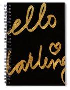 Darling Bella I Spiral Notebook